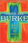Burke, James Lee - Feast Day of Fools, The (Signed First Edition)
