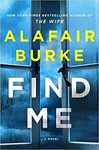 Find Me by Alafair Burke