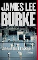 Jesus Out To Sea | Burke, James Lee | Signed First Edition Trade Paper Book