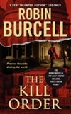 The Kill Order by Robin Burcell (Signed First Edition Mass Market Paperback Book)