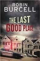 Last Good Place, The | Burcell, Robin | Signed Trade Paper Books