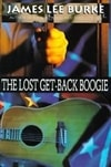 Burke, James Lee | Lost Get-Back Boogie, The | Signed First Edition Trade Paper Book