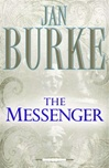 Burke, Jan - Messenger, The (Signed First Edition)