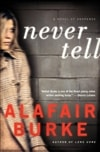 Never Tell | Burke, Alafair | Signed First Edition Book