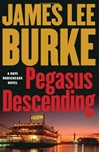 Burke, James Lee - Pegasus Descending (Signed First Edition)
