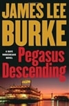 Burke, James Lee | Pegasus Descending | Signed First Edition Trade Paper Book