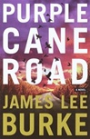 Burke, James Lee - Purple Cane Road (Signed First Edition)