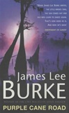 Purple Cane Road | Burke, James Lee | Signed First Edition UK Book