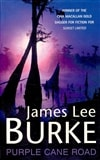 Burke, James Lee | Purple Cane Road | First Edition UK Book