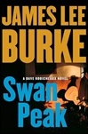 Burke, James Lee - Swan Peak (Signed First Edition)