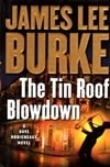 Burke, James Lee - Tin Roof Blowdown, The (Signed First Edition)