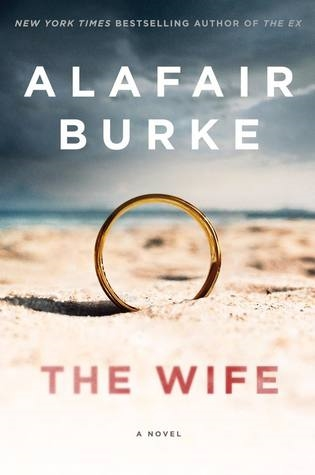 The Wife by Alafair Burke