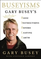 Busey, Gary | Buseyisms | Signed First Edition Copy