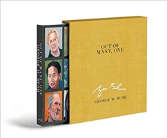 Bush, George W. | Out of Many, One | Deluxe Signed First Edition Book