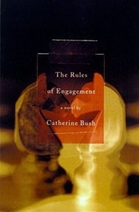 Rules of Engagement, The | Bush, Catherine | Signed First Edition Book