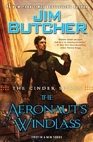 Cinder Spires: Aeronaut's Windlass, The | Butcher, Jim | Signed First Edition Book
