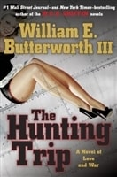 Hunting Trip, The | Butterworth III, William E. (Griffin, W.E.B.) | Signed First Edition Book