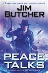 Butcher, Jim | Peace Talks | Signed First Edition Book