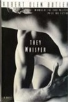 Butler, Robert Olen - They Whisper (First Edition)