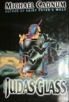 Judas Glass, The | Cadnum, Michael | Signed First Edition Book