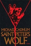 Saint Peter's Wolf | Cadnum, Michael | Signed First Edition Book