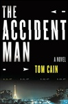 Accident Man | Cain, Tom | Signed First Edition Book