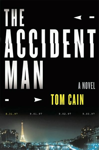 The Accident Man by Tom Cain
