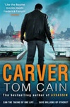 Cain, Tom - Carver (Signed First Edition UK)