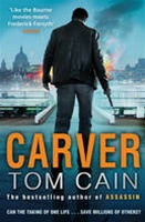 Carver by Tom Cain