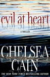 Evil at Heart | Cain, Chelsea | Signed First Edition Book