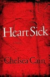 Cain, Chelsea - Heartsick (Signed First Edition)
