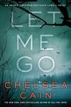 Cain, Chelsea | Let Me Go | Signed First Edition Book