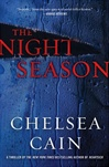 Night Season, The | Cain, Chelsea | Signed First Edition Book