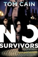 No Survivors | Cain, Tom | Signed First Edition Book
