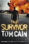 Cain, Tom | Survivor, The | Signed 1st Edition UK Trade Paper Book