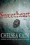 Cain, Chelsea | Sweetheart | First Edition Book