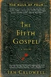 Caldwell, Ian | Fifth Gospel, The | First Edition Book