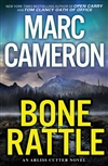 Cameron, Marc | Bone Rattle | Signed First Edition Book
