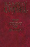 Count of Eleven, The | Campbell, Ramsey | Signed Limited Edition UK Book