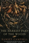 Campbell, Ramsey - Darkest Part of the Woods, The (Signed First Edition)