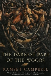 Darkest Part of the Woods, The | Campbell, Ramsey | Signed First Edition Book
