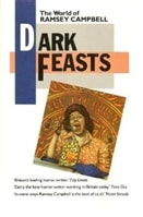 Campbell, Ramsey - Dark Feasts (Signed First Edition UK)