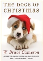 Dogs of Christmas, The | Cameron, W. Bruce | Signed First Edition Book