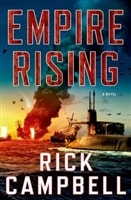 Empire Rising | Campbell, Rick | Signed First Edition Book