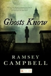 Campbell, Ramsey - Ghosts Know (Signed First Edition)
