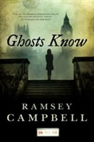 Ghosts Know | Campbell, Ramsey | Signed First Edition Book