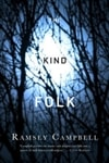 Campbell, Ramsey | Kind Folk, The | Signed First Edition Book