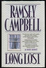 Campbell, Ramsey - Long Lost, The (Signed First Edition)