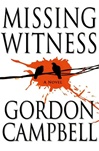 Missing Witness | Campbell, Gordon | Signed First Edition Book