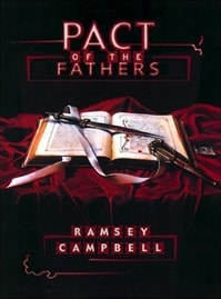 Campbell, Ramsey - Pact of the Fathers (Signed First Edition)